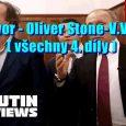 Vložil Admin. Jelikož na Youtube jsou všechny díly rozhovoru oskarového režiséra Olivera Stone s ruským prezidentem Vladimírem Putinem, postupně mazány, vložil jsem všechny čtyři díly za pomoci mého software Video […]